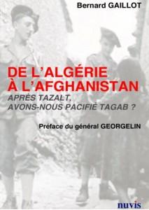 Vient de paraître : De l'Algérie à l'Afghanistan, Après Tazalt, avons nous pacifié Tagab ?               dans ACTUALITE bg-213x300